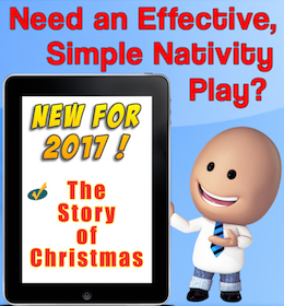 The Story of Christmas - a simple nativity play